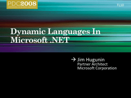 TL10: Dynamic Languages on .NET