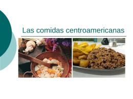 Las comidas centroamericanas