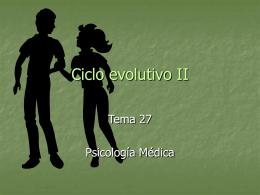 Ciclo evolutivo II