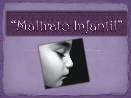 "Maltrato Infantil"""