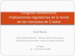 Congreso Asobancaria: Los mercados de 2 lados y sus
