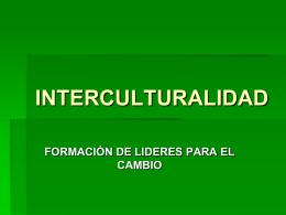 IDENTIDAD CULTURAL-INTERCULTUREALIDAD