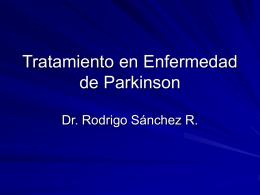 Tratamiento en Enfermedad de Parkinson