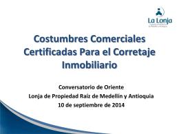 Costumbres Comerciales Certificadas Para el Corretaje
