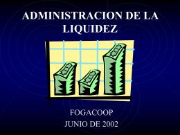 ADMINISTRACION DE LA LIQUIDEZ
