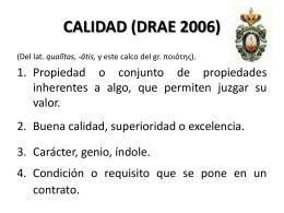 CALIDAD (DRAE 2006)