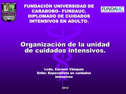 Universidad de carabobo unidad de cuidados intesivos …