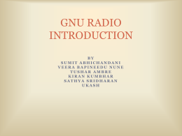 GNU RADIO INTRODUCTION - University of Houston