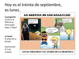 Hoy es el veinte y nueve de septiembre, es lunes