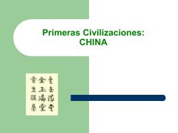 Primeras Civilizaciones: CHINA