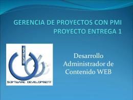 GERENCIA DE PROYECTOS CON PMI PROYECTO ENTREGA 1