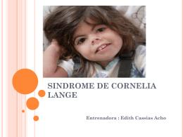 SINDROME DE CORNELIA LANGE