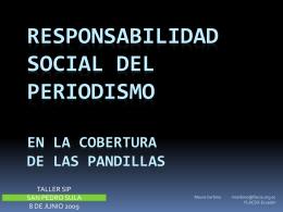 Responsabilidad social del periodismo en la cobertura de