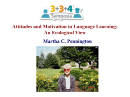 Attitudes and Motivation in Language Learning: An