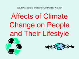 Affects of Climate Change on People and Their Lifestyle