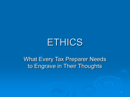 Ethics What Every Tax Preparer Needs to Engrave in Their