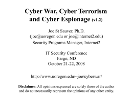 Cyber War, Cyber Terrorism and Cyber Espionage