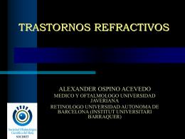 TRASTORNOS REFRACTIVOS