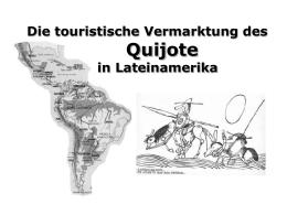 Die touristische Vermarktung Quijotes in Lateinamerika
