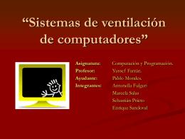 """Sistemas de ventilacion de computadores"""""""