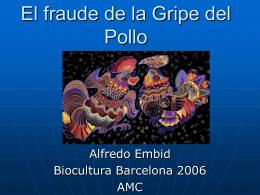 """Alfredo Embid """"El fraude de la gripe del pollo"""
