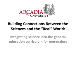 "Building Connections between the sciences and the ""real"