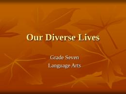 Our Diverse Lives