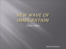 New Wave of Immigration