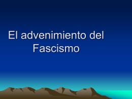 El advenimiento del Fascismo