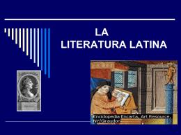 LA LITERATURA LATINA - Liceo Naval Jambel&#237