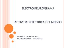 ELECTRONEUROGRAMA ACTIVIDAD ELECTRICA DEL NERVIO