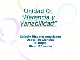 """Unidad III: """"Herencia y Variabilidad"""""""