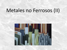 Metales no Ferrosos (II)