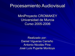 Procesamiento Audiovisual MiniProyecto CROMAKEY