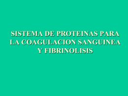 SISTEMA DE PROTEINAS PARA LA COAGULACION …