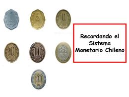 Recordando el Sistema Monetario Chileno