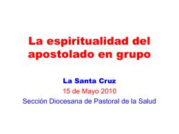 La espiritualidad del apostolado en grupo