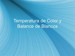 Temperatura de Color y Balance de Blancos