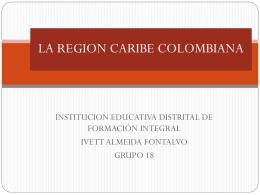 LA REGION CARIBE COLOMBIANA