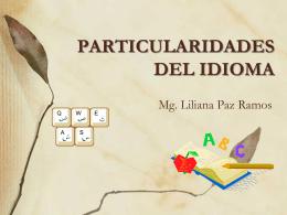 PARTICULARIDADES DEL IDIOMA