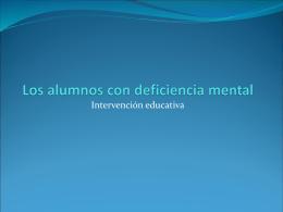 Los alumnos con deficiencia mental