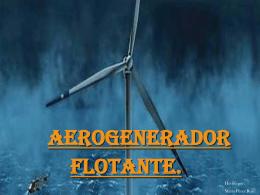 Aerogenerador Flotante.