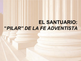THE PILLARS OF THE ADVENTIST FAITH