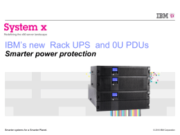 IBM 5395 Rack UPS Solutions Smarter power protection