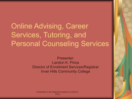 Online Advising, Career Services, Tutoring, and Counseling