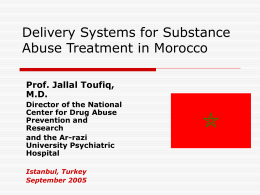 Drug Abuse Prevention in Morocco Overview of the …