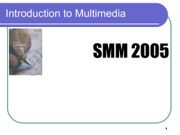 Introduction to Multimedia - Universiti Putra Malaysia