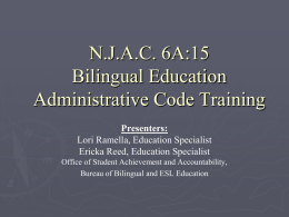 N.J.A.C. 6A:15 Bilingual Education Administrative Code