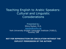 Teaching Arabic Speakers: Cultural and Linguistic