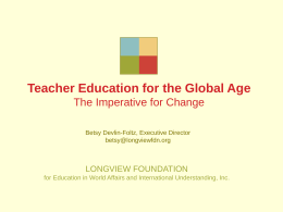 Teacher Preparation for the Global Age The Imperative …
